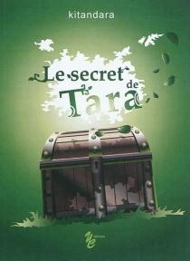 Le secret de Tara - Kitandara