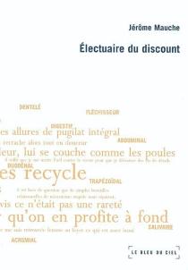 Electuaire du discount - JérômeMauche