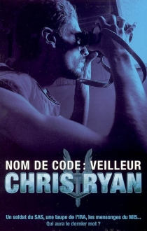 Nom de code veilleur - Chris Ryan