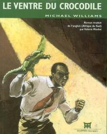Le ventre du crocodile - MichaelWilliams