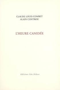 L'heure canidée - ClaudeLouis-Combet