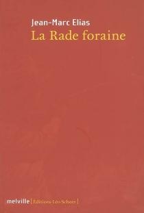 La rade foraine - Jean-MarcElias