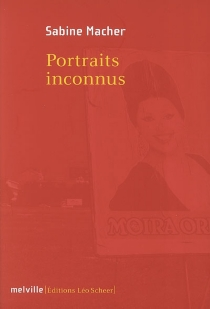 Portraits inconnus - Sabine Macher