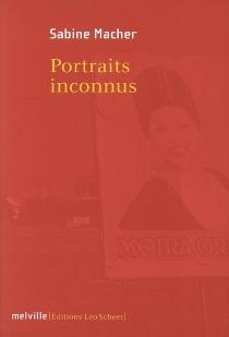 Portraits inconnus - SabineMacher