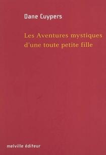 Les aventures mystiques d'une toute petite fille - DaneCuypers