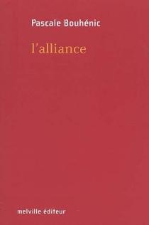 L'alliance - PascaleBouhénic
