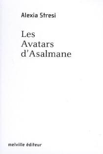 Les avatars d'Asalmane - AlexiaStresi