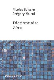Dictionnaire zéro - NicolasBoissier
