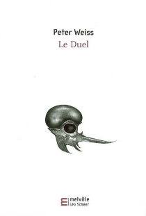 Le duel - Peter Weiss