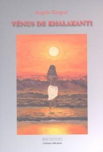 Vénus de Khalakanti - AngèleKingué