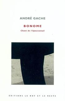 Bonome : chant de l'épouvantail - AndréGache