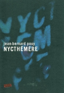 Nycthémère - Jean-BernardPouy
