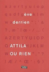 Attila ou rien - ÈveDerrien