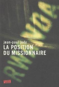 La position du missionnaire - Jean-PaulJody