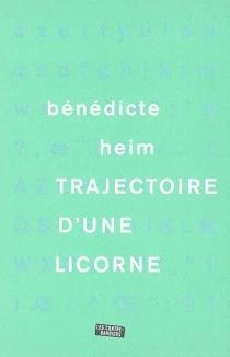 Trajectoire d'une licorne - BénédicteHeim