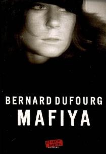 Mafiya - BernardDufourg