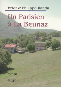 Un Parisien à La Beunaz - PhilippeRanda