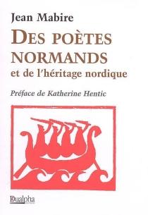 Des poètes normands et de l'héritage nordique - JeanMabire