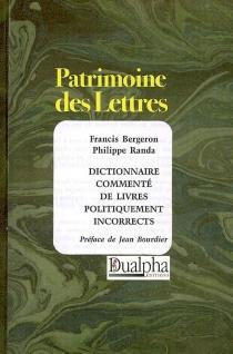 Dictionnaire commenté de livres politiquement incorrects - FrancisBergeron