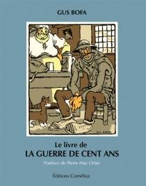 Le livre de la guerre de Cent Ans - GusBofa
