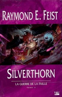La guerre de la faille - Raymond EliasFeist