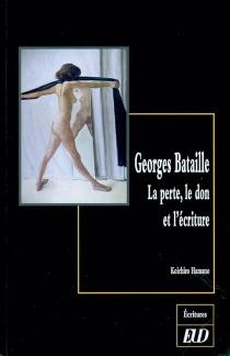 Georges Bataille : la perte, le don et l'écriture - KoichiroHamano