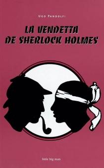 La vendetta de Sherlock Holmes - UgoPandolfi