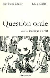 Question orale| Suivi de Politique de l'art - Jean-MarieGoater
