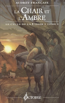 Le cycle de la chair - Audrey Françaix