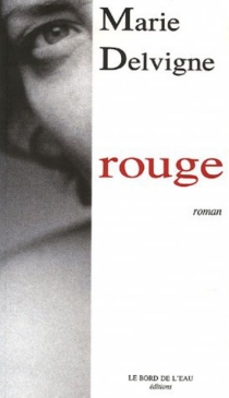 Rouge - Marie Delvigne