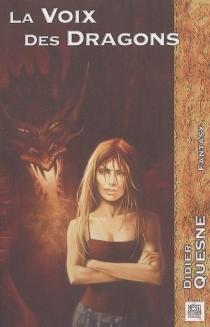 La voix des dragons - DidierQuesne