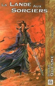 La lande aux sorciers - DidierQuesne
