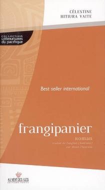 Frangipanier - CélestineHitiura Vaite