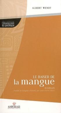 Le baiser de la mangue - AlbertWendt