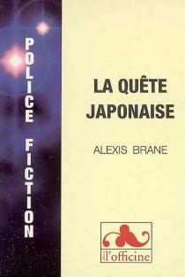 La quête japonaise - AlexisBrane