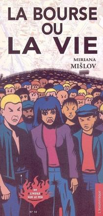 La bourse ou la vie - MirianaMislov