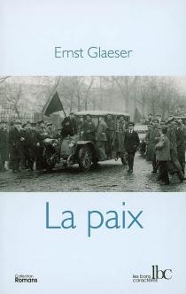 La paix - ErnstGlaeser