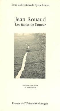 Jean Rouaud : les fables de l'auteur - JeanRouaud
