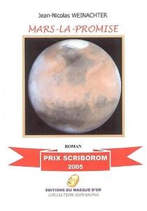 Mars-la-Promise - Jean-NicolasWeinachter