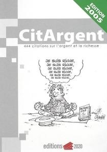 Citargent : 444 citations sur l'argent et la richesse -