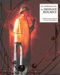 Les nombreuses vies de Sherlock Holmes - XavierMauméjean