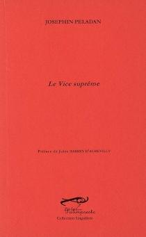 Le vice suprême - JoséphinPeladan