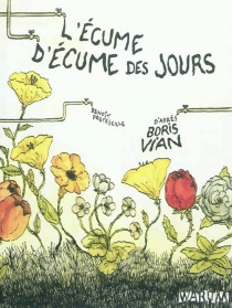 L'écume d'Ecume des jours - BenoîtPreteseille