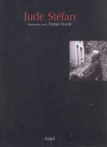 Jude Stéfan : rencontre avec Tristan Hordé - TristanHordé