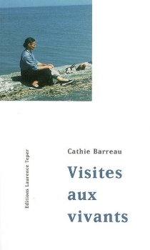 Visites aux vivants - Cathie Barreau