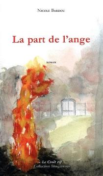 La part de l'ange - NicoleBardou