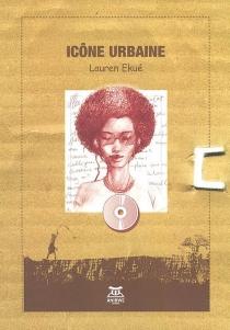 Icône urbaine - LaurenEkué
