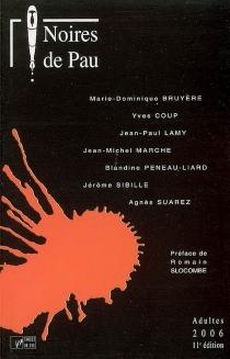 Noires de Pau, adultes 2006, 11e édition -