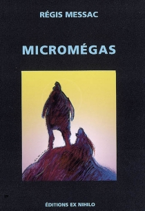 Micromégas - RégisMessac
