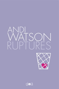 Ruptures - AndiWatson